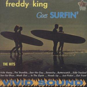 Freddy King Goes Surfin' 180g Vinyl