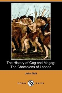 The History of Gog and Magog