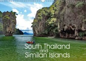 South Thailand and Similan Islands (Wall Calendar 2015 DIN A3 La
