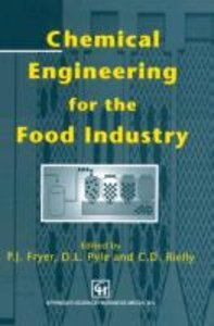 Chemical Engineering for the Food Industry