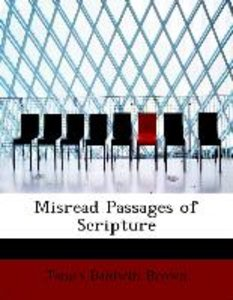 Misread Passages of Scripture