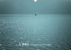 Maurer, G: L'Eau - Photographies De Gabriele Maurer
