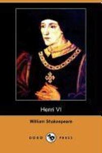 Henri VI (Dodo Press)