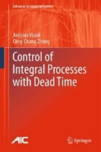 Control of Integral Processes with Dead Time