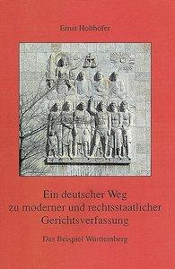 Ein deutscher Weg zu moderner und rechtsstaatlicher Gerichtsverf