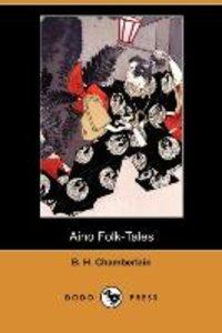 Aino Folk-Tales (Dodo Press)