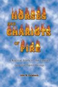 Horses and Chariots of Fire