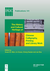 The History and Cultural Heritage of Chinese Calligraphy, Printi