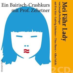 Mei Fähr Lady-Ein Bairisch-Crashkurs