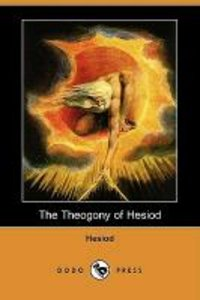 The Theogony of Hesiod (Dodo Press)