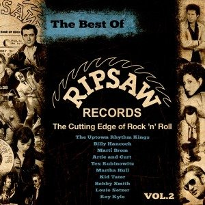 The Best Of Ripsaw Records Vol.2