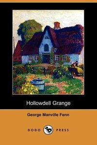 Hollowdell Grange (Dodo Press)