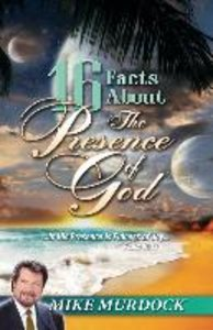 16 Facts About The Presence Of God
