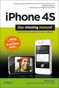 iPhone 4S: Das Missing Manual