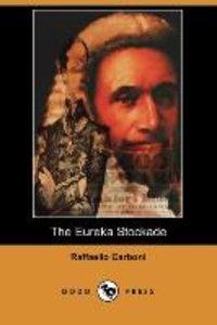 The Eureka Stockade (Dodo Press)