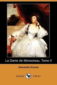 La Dame de Monsoreau, Tome II (Dodo Press)