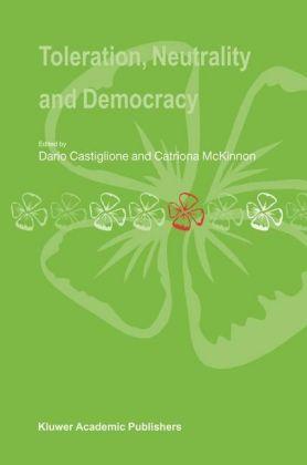 Toleration, Neutrality and Democracy - zum Schließen ins Bild klicken