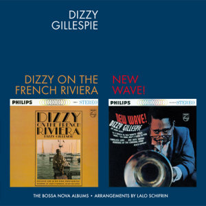 Dizzy On The French Riviera/+New Wave!