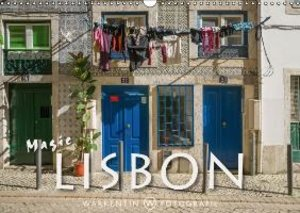 Magic Lisbon (Wall Calendar 2015 DIN A3 Landscape)