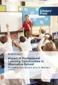Impact of Professional Learning Communities in Alternative Schoo