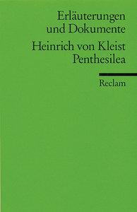 Penthesilea. Erläuterungen und Dokumente