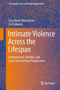 Intimate Violence Across the Lifespan