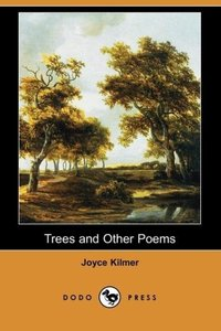 Trees and Other Poems (Dodo Press)