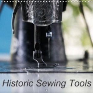 Historic Sewing Tools (Wall Calendar 2015 300 × 300 mm Square)