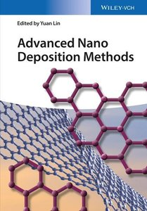 Advanced Nano Deposition Methods