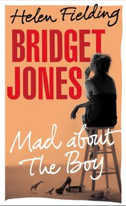 Bridget Jones 03. Mad About the Boy