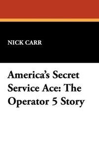 America's Secret Service Ace