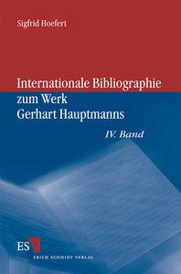 Internationale Bibliographie zum Werk Gerhart Hauptmanns
