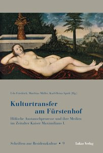 Kulturtransfer am Fürstenhof