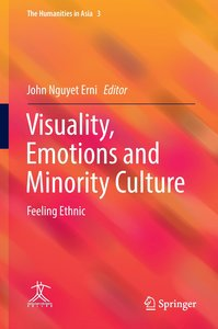 Visuality, Emotions and Minority Culture