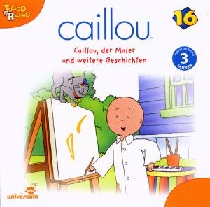 Caillou 16/Audio:Caillou,der Maler und weitere