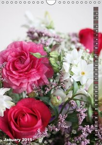 Bright Flower Bouquets (Wall Calendar 2015 DIN A4 Portrait)