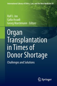 Organ Transplantation in Times of Donor Shortage