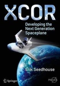 XCOR, Developing the Next Generation Spaceplane