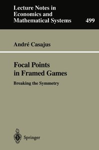 Focal Points in Framed Games
