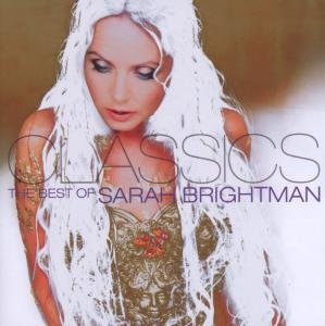 Classics:The Best Of Sarah Brightman