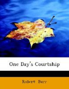 One Day's Courtship