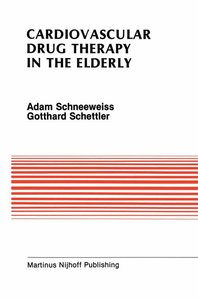 Cardiovascular Drug Therapy in the Elderly