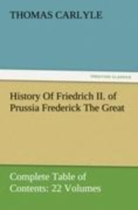 History Of Friedrich II. of Prussia Frederick The Great-Complete