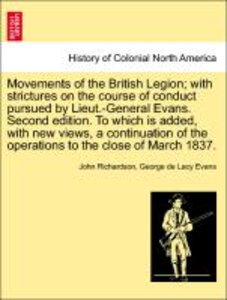 Movements of the British Legion; with strictures on the course o