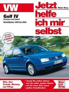VW Golf IV Benziner und Diesel. Modelljahre 1998 bis 2004