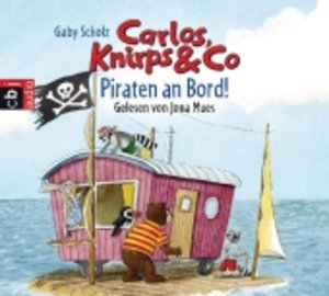 Carlos,Knirps Und Co(4)-Piraten An Bord!