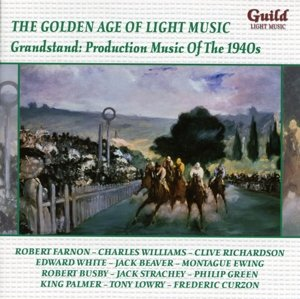 Grandstand: Production Musik of the 1940s