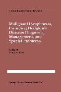 Malignant lymphomas, including Hodgkin's disease: Diagnosis, man