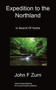 Expedition to the Northland: In Search of Yantra