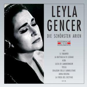 Leyla Gencer-Die Schönsten Arien